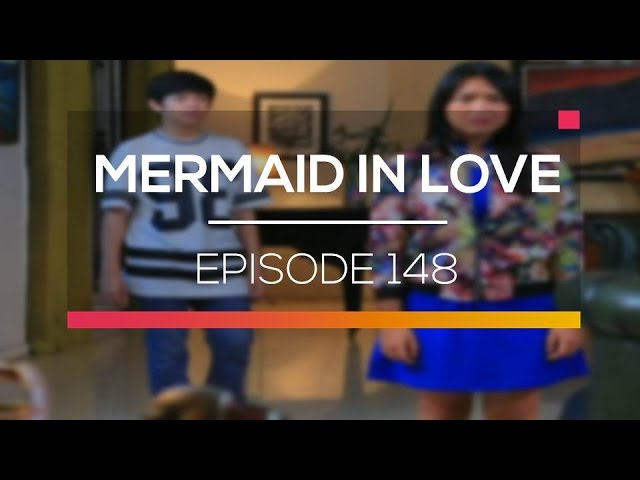 Mermaid In Love - Episode 148 #1
