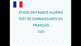 TCF -  TEST DE CONNAISSANCE DU FRANÇAIS