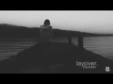 Layover Announces 'Your Laughter Never Leaves' And Releases New Song
