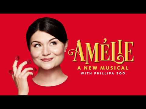 Amélie, A New Musical | Ahmanson Theatre | Center Theatre Group | Los Angeles