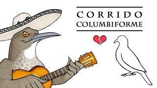 """Cuicacoche Cancionero: """"Corrido Columbiforme"""""""