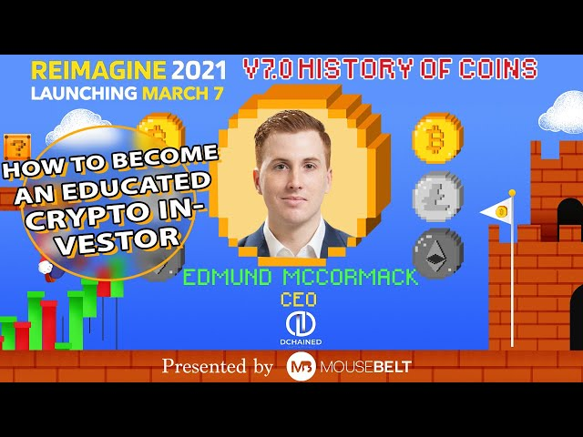 Educate Yourself Before You Rekt Yourself | Edmund McCormack - Dchained | REIMAGINE v7.0 #12