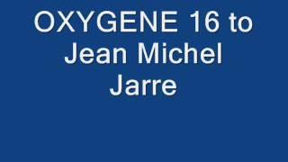 OXYGENE 16 to Jean Michel Jarre