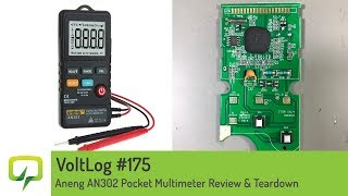 Voltlog #175 - Aneng AN302 Pocket Multimeter Review & Teardown
