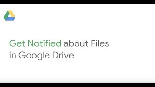 How To: Get notified when a file is shared with you in Google Drive