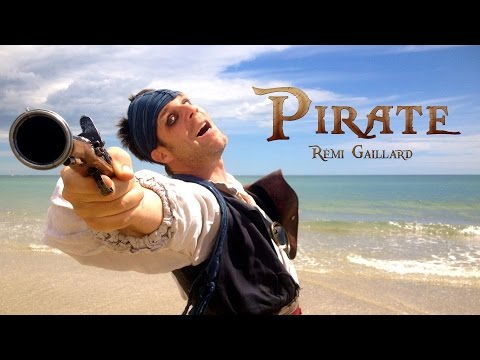 PIRATE (REMI GAILLARD)
