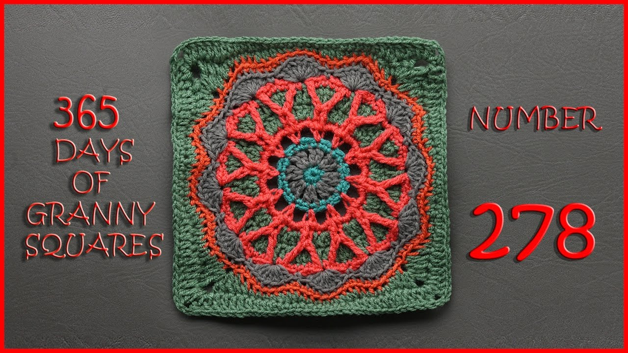 365 Days of Granny Squares Number 278 revised - YouTube