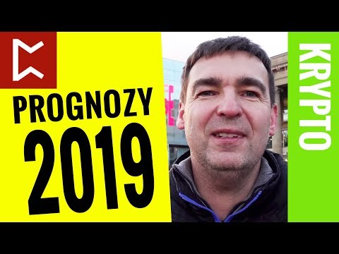 6 prognoz: Kryptowaluty w roku 2019