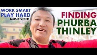 Bhutanese Song -'Work Smart Play Hard'-Phurba Thinley|Ugyen Penjor|Kezang Dorji