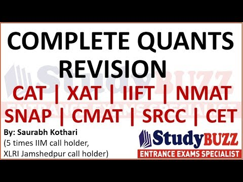 Complete quants revision for CAT, IIFT, XAT, SNAP, NMAT- Master every quant topic in 4 hours