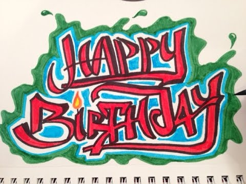 How to Draw Happy Birthday in Graffiti