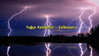 Tuğçe Kandemir - Yelkovan [ KARAOKE ] Şarkı Sözleri