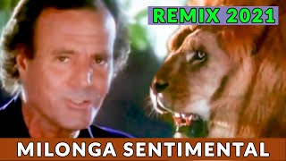 Julio Iglesias - Milonga, REMIX [ 2021 ]