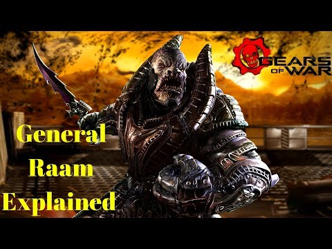 Who Is General Raam? Gears Of War 1 2 3 4 5 Gameplay | Raams Rise, Shadow, Fall And Death And Theme