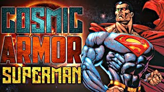 Cosmic Armor Superman(Most Powerful Version of  Superman) /Origin and Powers Explained in Hindi