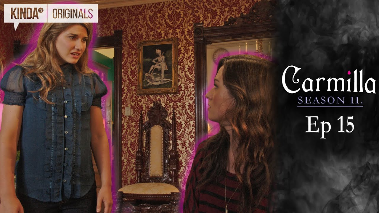 Carmilla Season  Episode 15