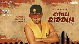Choli Riddim Mashup DJ Prashant Mp3 Song Download