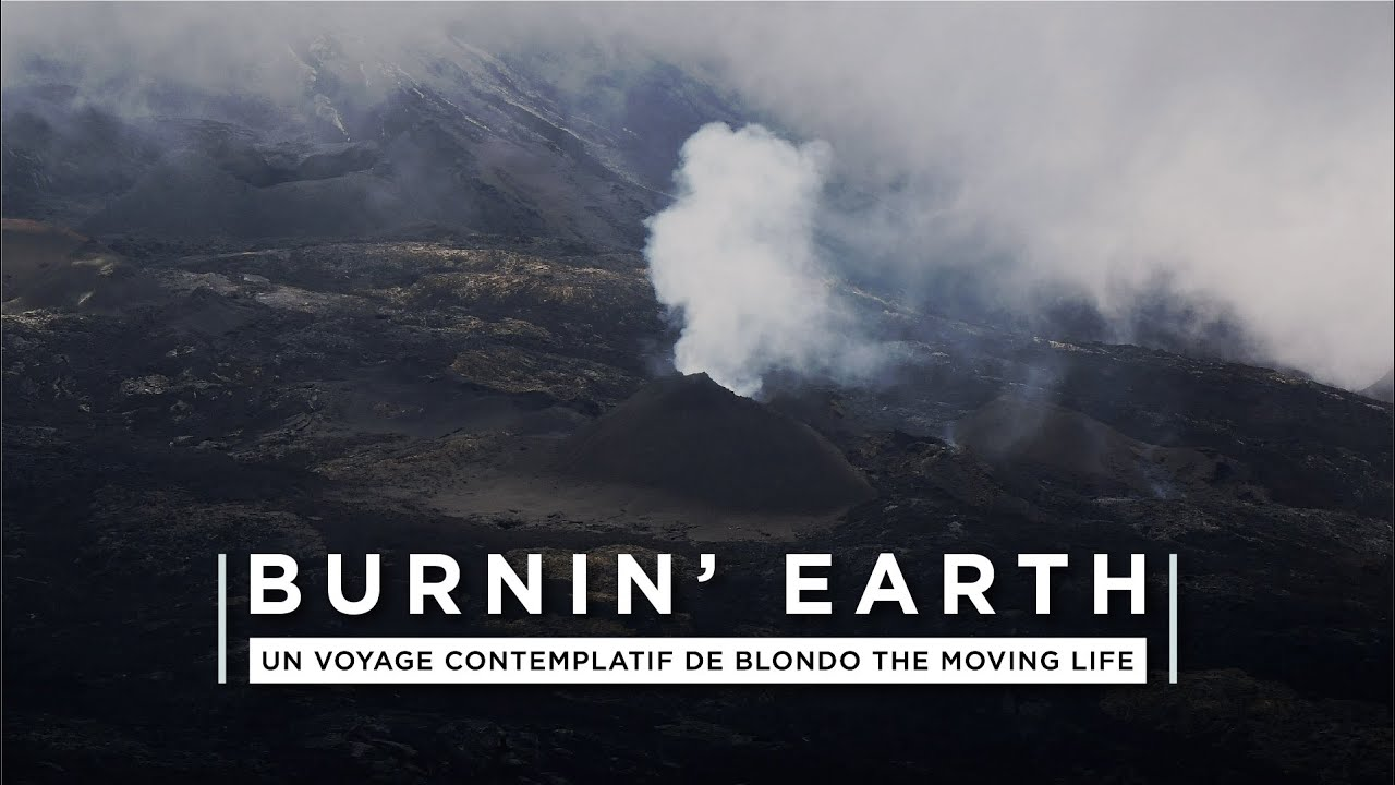 BURNIN' EARTH - Travelling Serie - ÎLE DE #LAREUNION