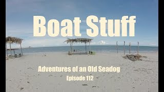 Video Boat Stuff  Adventures of an Old Seadog, ep112 download MP3, 3GP, MP4, WEBM, AVI, FLV September 2018