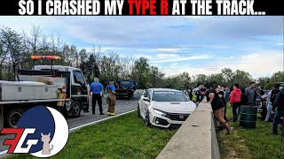 My Civic Type R (FK8) Crash at the Track | A Short Update for my YouTube Subscribers