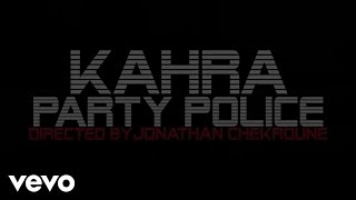 Kahra - Party Police