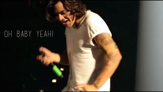 """OH..BABY, YEAH!"" - Harry Styles."