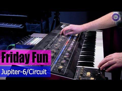 Friday Fun - Jupiter 6 and Novation Circuit