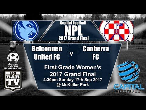2017 Capital Football - Women's 1st Grade Grand Final - Belconnen United FC v Canberra FC
