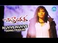 Nuvve Nuvve Song Trailer - Chitrangada Movie    Anjali    Saptagiri    Ashok G
