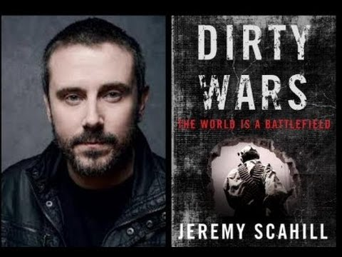 Dirty Wars: The World Is a Battlefield (with Jeremy Scahill) FULL Interview