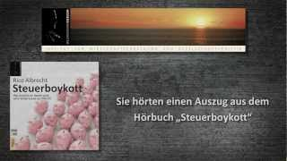 Steuerboykott - Trailer zum Hörbuch von Rico Albrecht