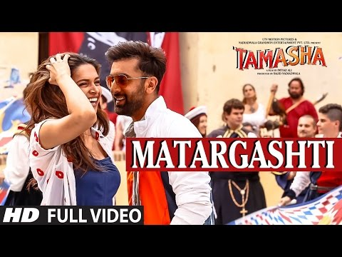 MATARGASHTI full VIDEO Song | TAMASHA Songs 2015 | Ranbir Kapoor, Deepika Padukone | T-Series streaming vf