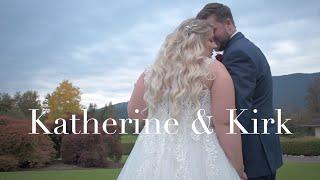 Katherine and Kirk | Wedding Video