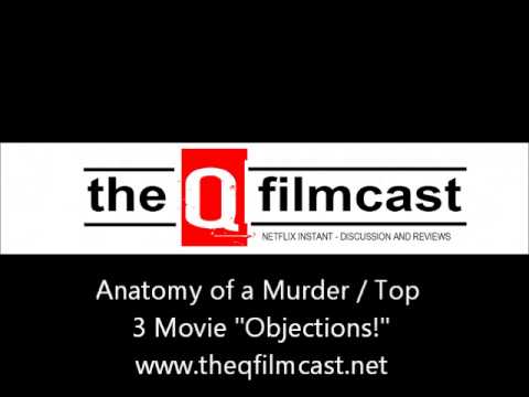 "REVIEW : Anatomy of a Murder / Top 3 Movie ""Objections!"""