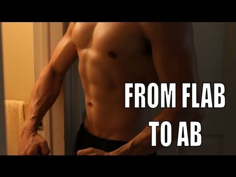 MY TRANSFORMATION: FROM FLAB TO AB