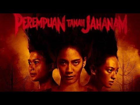 Download PEREMPUAN TANAH JAHANAM  Horor Indonesia Terbaru Fullmovie - Youtube