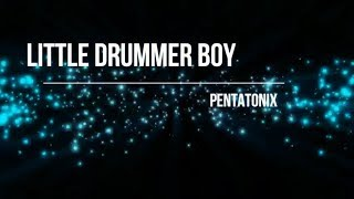 Pentatonix Little Drummer Boy Audio Hd Hq