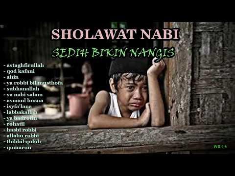 Full Sholawat Nabi Merdu Sedih Bikin Nangis Terbaru , Sholawat Merdu , Sholawat Syahdu