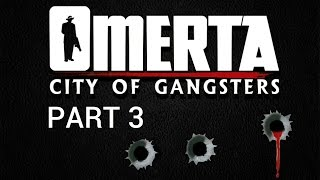 Omerta: City of Gangsters - Part 3 - Legitimate Business