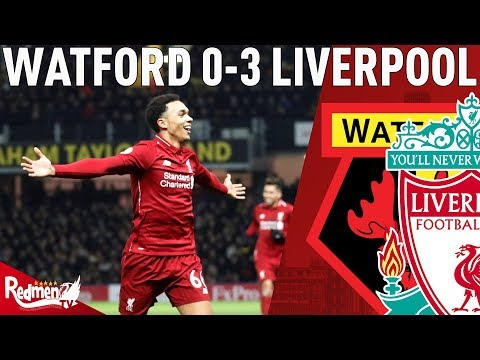 Trent Scored A Worldie! | Watford v Liverpool 0-3 | Chris' Match Reaction