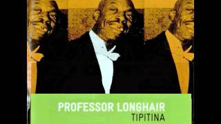 Professor Longhair - Who