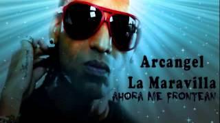 Arcangel - Ahora Me Frontean ╬ 尺 ╬ Abril 2013 ╬