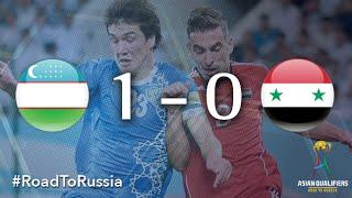 Uzbekistan vs Syria (Asian Qualifiers - Road to Russia)