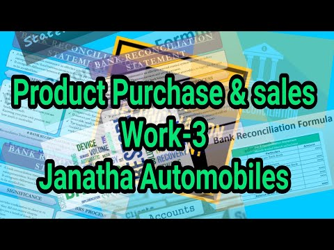 Product Purchase & Sales Work-3 Janatha Automobiles