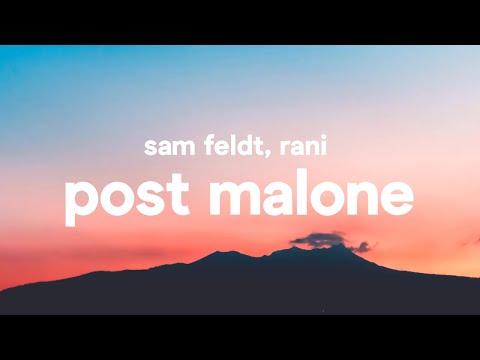 Sam Feldt ‒ Post Malone (Lyrics) feat. RANI