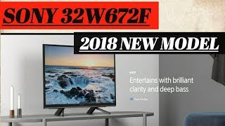 Sony Bravia 32W672F LED TV Unboxing AND Setup