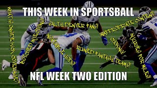 This Week in Sportsball: NFL Week Two Edition (2020)