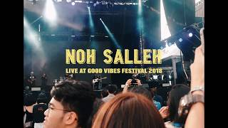 NOH SALLEH LIVE AT GOOD VIBES MUSIC FESTIVAL 2018