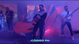 Código FN - Billetes Verdes (Video Oficial)