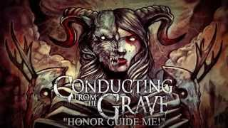 Conducting From the Grave - Honor Guide Me! (NEW SONG 2013)